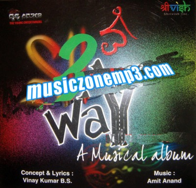 2 Way A Music Album, 2 Way A Music Album songs download, 2 Way Kannada pop album songs download, Benny Dayal